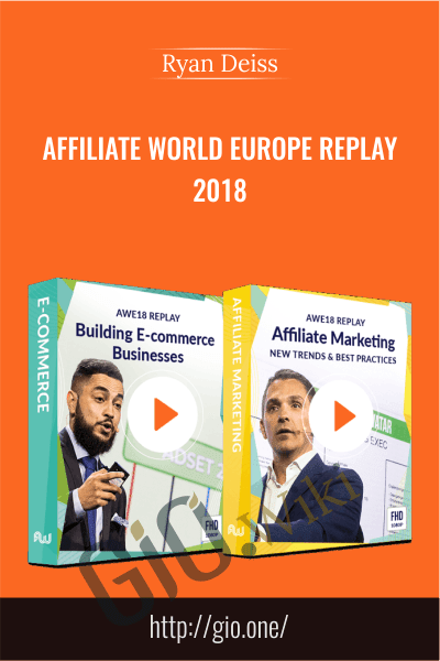 Affiliate World Europe Replay 2018 - Ryan Deiss