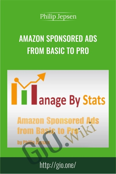 Amazon Sponsored Ads From Basic to Pro - Philip Jepsen