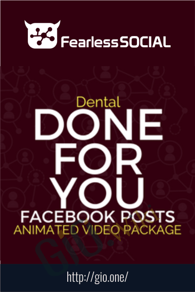 AnimatedDental DFY Posts - FearLessSocial