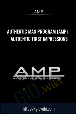 Authentic Man Program (AMP) – Authentic First Impressions - AMP