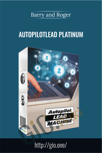 AutoPilotLead Platinum - Barry and Roger