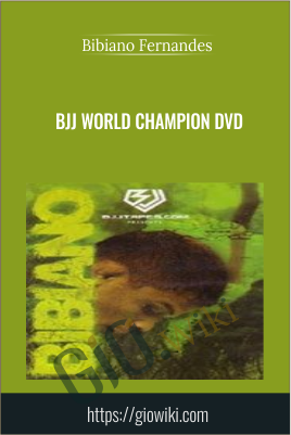 BJJ World Champion DVD - Bibiano Fernandes