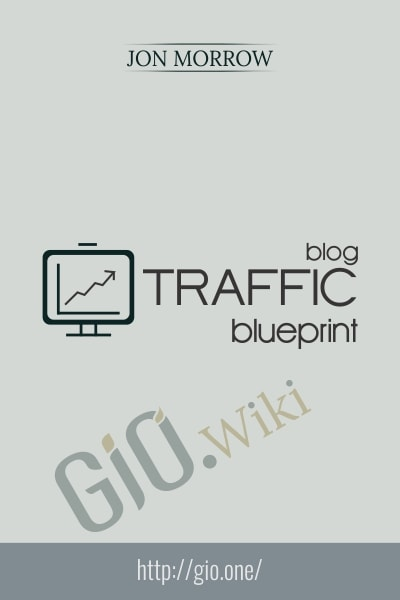 Blog Traffic Blueprint - Jon Morrow