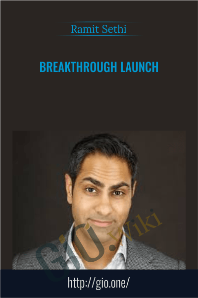 Breakthrough Launch - Ramit Sethi