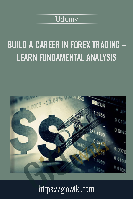 Build A Career In Forex Trading- Learn Fundamental Analysis - Udemy