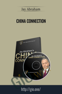 China Connection – Jay Abraham