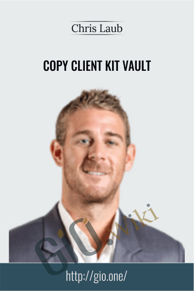 Copy Client Kit Vault - Chris Laub