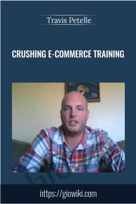 Crushing E-Commerce Training