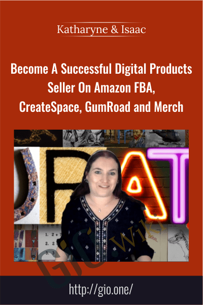 Curate - Become A Successful Digital Products Seller On Amazon FBA, CreateSpace, GumRoad and Merch - Katharyne & Isaac