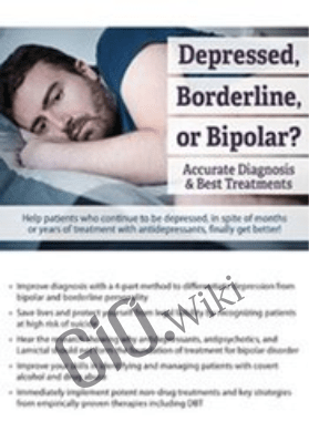 Depressed, Borderline, or Bipolar? Accurate Diagnosis & Best Treatments - Jay Carter