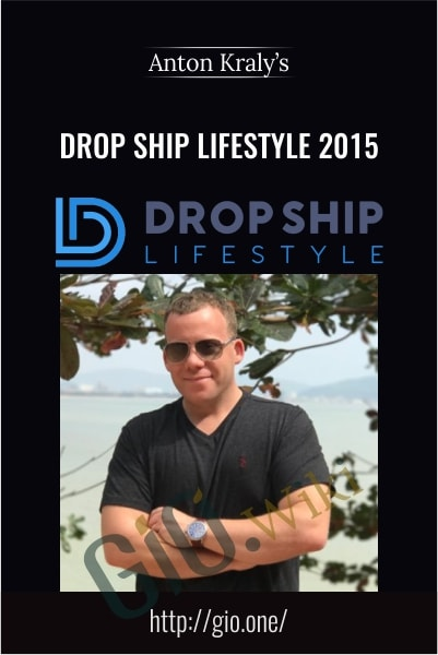 Drop ship Lifestyle 2015 - Anton Kraly's