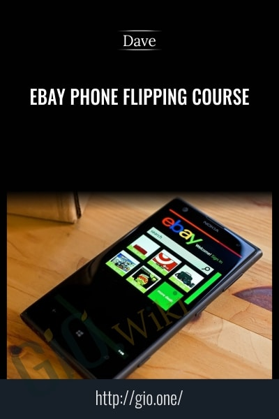 Ebay Phone Flipping Course