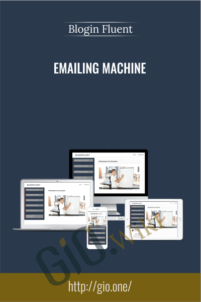 Emailing Machine - Blogin Fluent