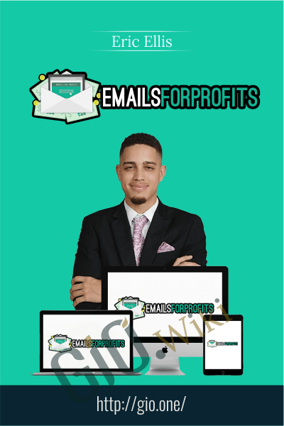 Emails For Profits - Eric Ellis