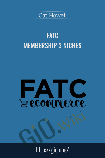 FATC Membership 3 NICHES - Cat Howell