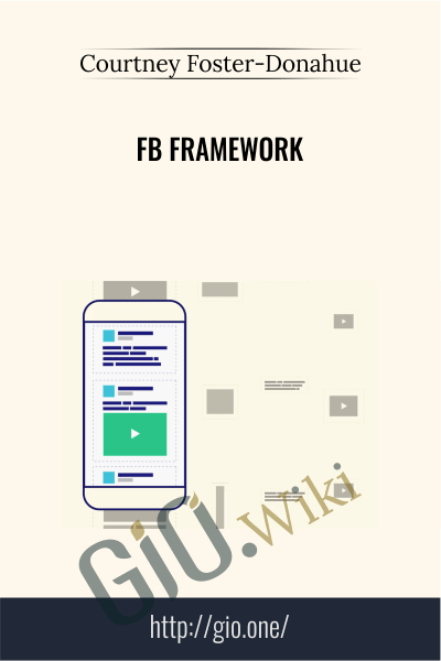 FB Framework - Courtney Foster Donahue