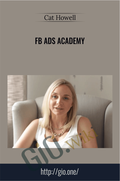FB ads Academy - Cat Howell