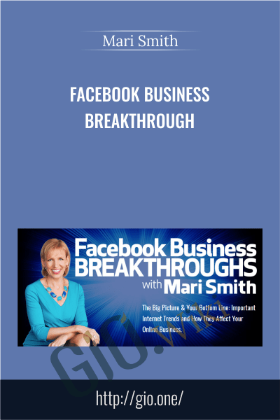Facebook Business Breakthrough - Mari Smith