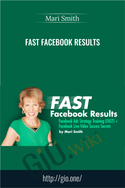 Fast Facebook Results - Mari Smith