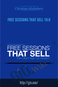 Free Sessions That Sell 10.0 – Christian Mickelsen