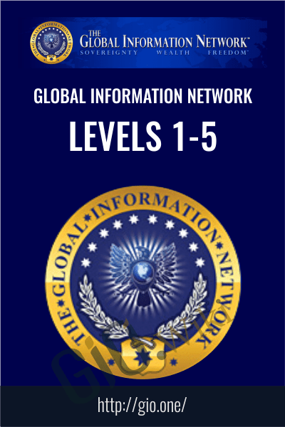 Global Information Network Levels 1-5 - Global Information Network