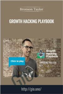 Growth Hacking Playbook - Bronson Taylor