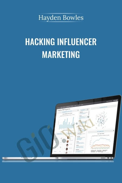 Hacking Influencer Marketing