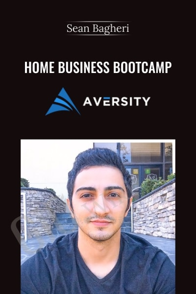 Home Business Bootcamp - Sean Bagheri