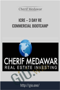 ICRE – 3 Day RE Commercial Bootcamp – Cherif Medawar