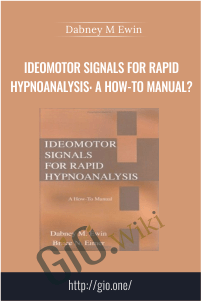 Ideomotor Signals for Rapid Hypnoanalysis: A How-to Manual?