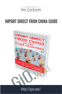 Import Direct From China Guide – Jim Cockrum