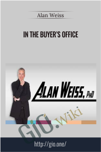 In The Buyer's Office – Alan Weiss