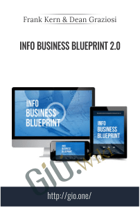 Info Business Blueprint 2.0 – Frank Kern & Dean Graziosi
