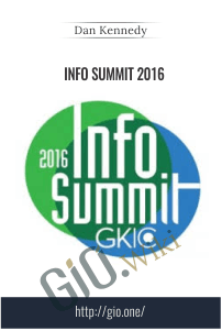 Info Summit 2016 – Dan Kennedy