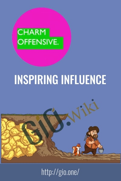 Inspiring Influence - Charm Offensive
