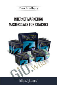Internet Marketing Masterclass for Coaches – Dan Bradbury