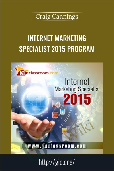 Internet Marketing Specialist 2015 Program - Craig Cannings