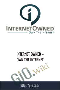 Internet Owned – Own the Internet