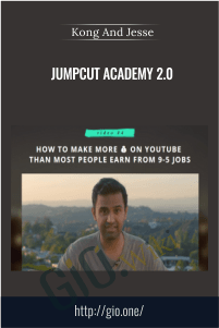 Jumpcut Academy 2.0 – Kong And Jesse