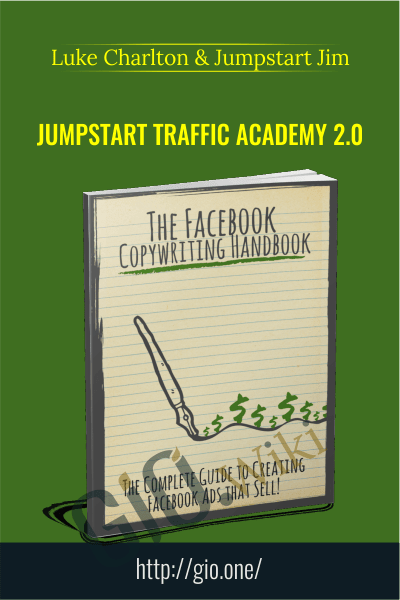 Jumpstart Traffic Academy 2.0 - Luke Charlton & Jumpstart Jim