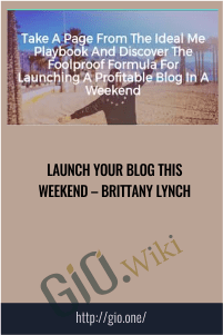 Launch Your Blog This Weekend – Brittany Lynch
