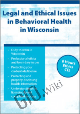 Legal and Ethical Issues in Behavioral Health in Wisconsin - Daniel Icenogle