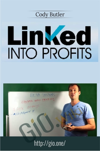 Linked Into Profits - Cody Butler