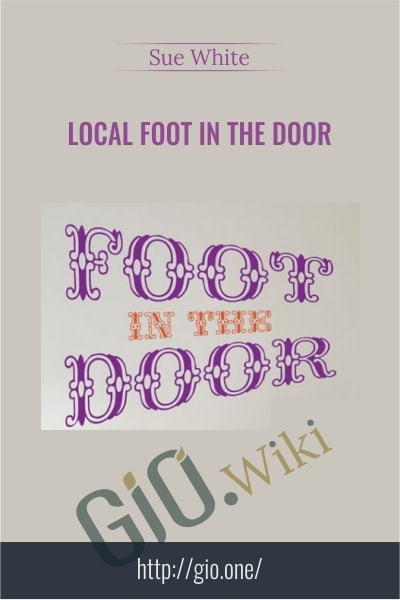Local Foot In The Door - Sue White