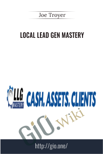 Local Lead Gen Mastery – Joe Troyer
