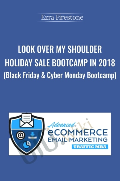 Look Over My Shoulder - Holiday Sale Bootcamp in 2018