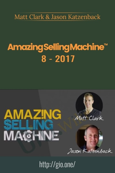 Amazing Selling Machine 8 - Matt Clack