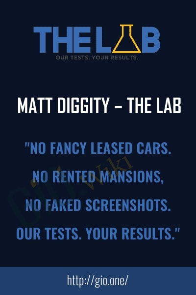 Matt Diggity – The Lab