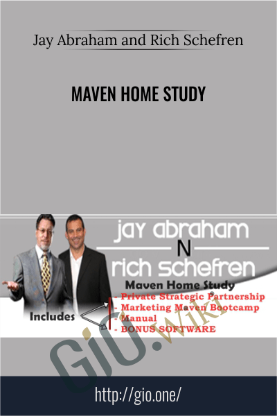 Maven Home Study - Jay Abraham and Rich Schefren