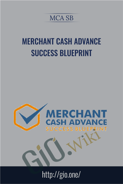 Merchant Cash Advance Success Blueprint - MCA SB